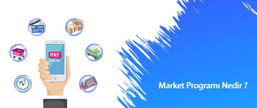 Market Programı Nedir ?
