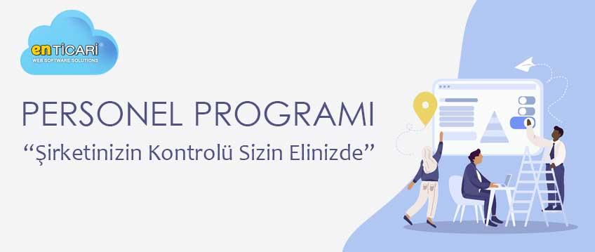 Personel Programı İle Şirketinizin Kontrolü Elinizde